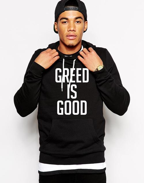 Hoddie: Greed Is Good