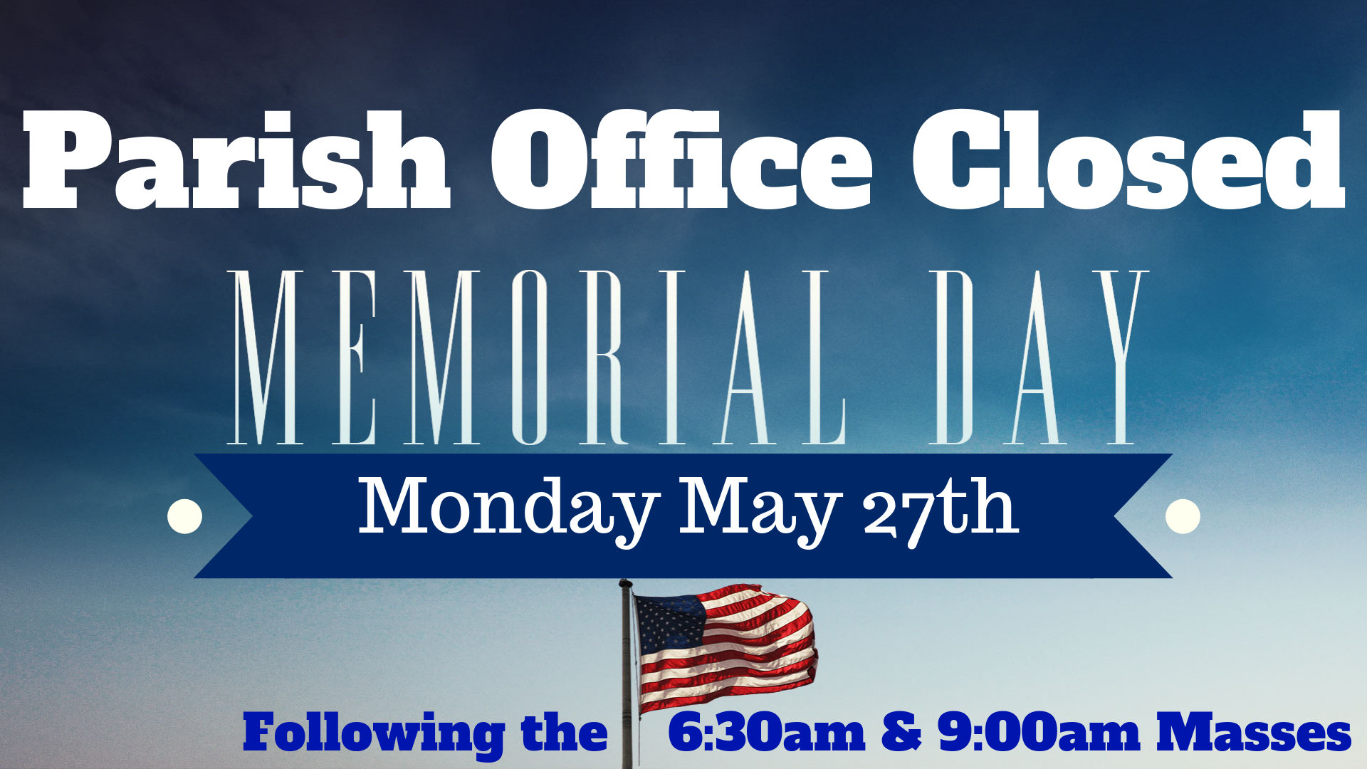 Memorial Day Office Closure ANNOUNCEMENT(1).png