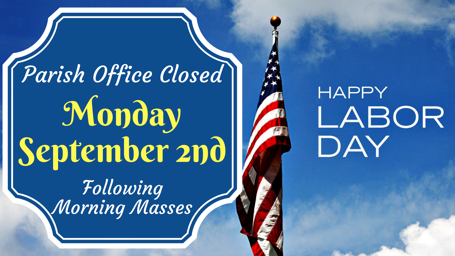 Parish Office Closed LABOR DAY(1).png