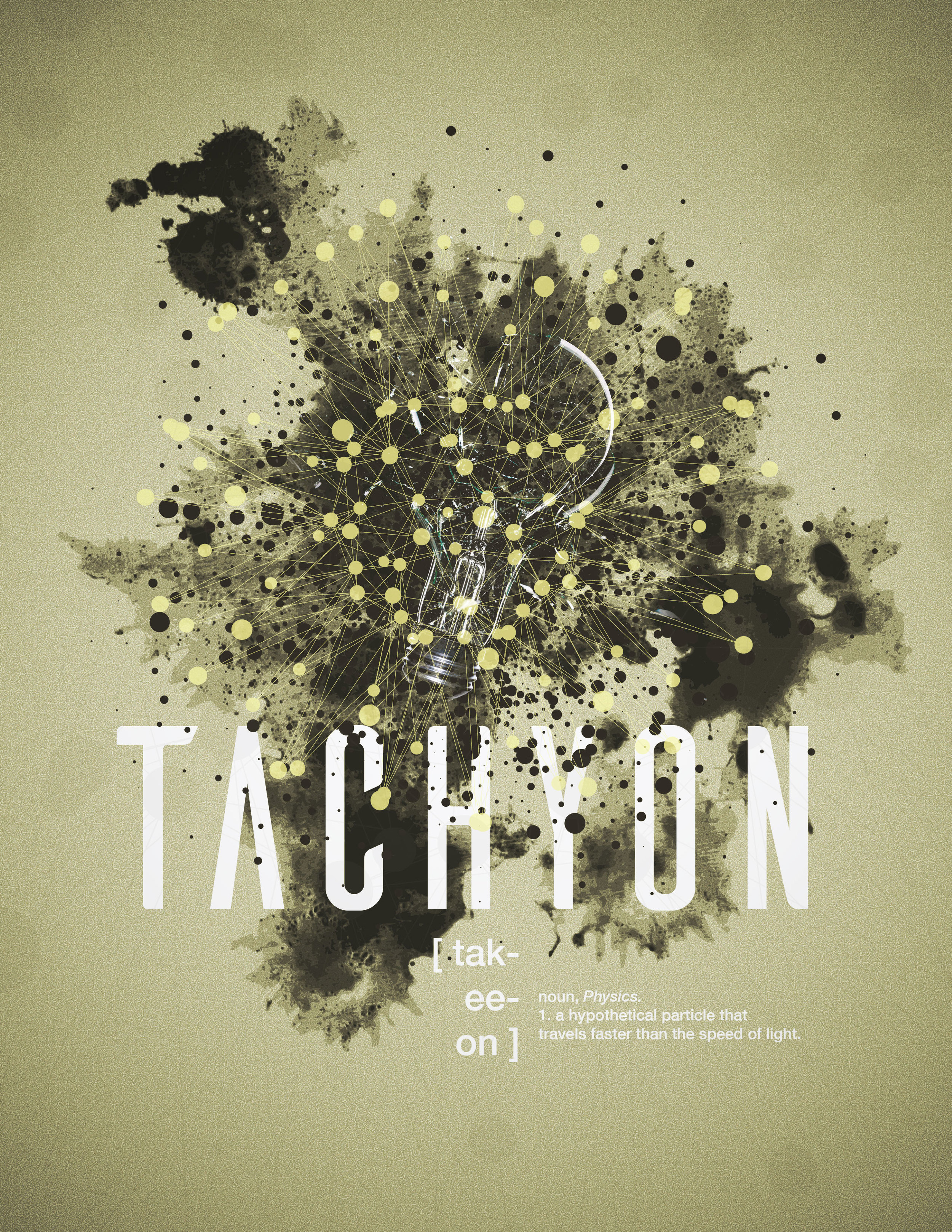 *If this image was made of tachyon particles, you wouldn't even be able to see it, duuuuude.