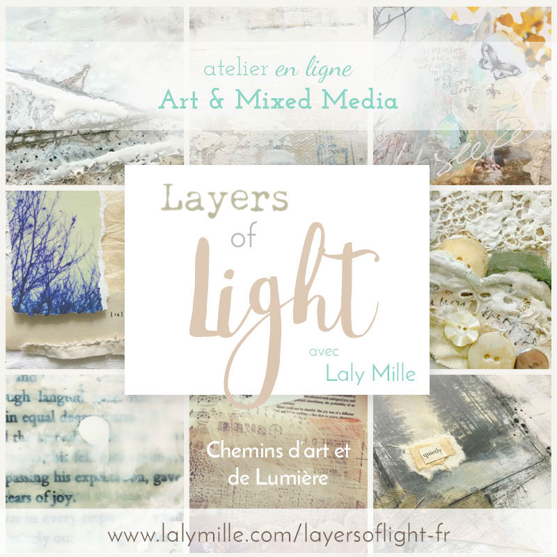 Layers of Light Atelier Mixed Media avec Laly Mille