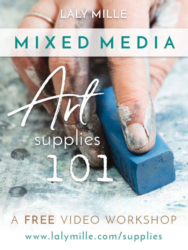 Mixed Media Art Supplies 101 - Free 5-day workshop with Laly Mille!