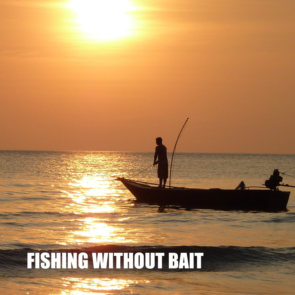Fishing_without_bait