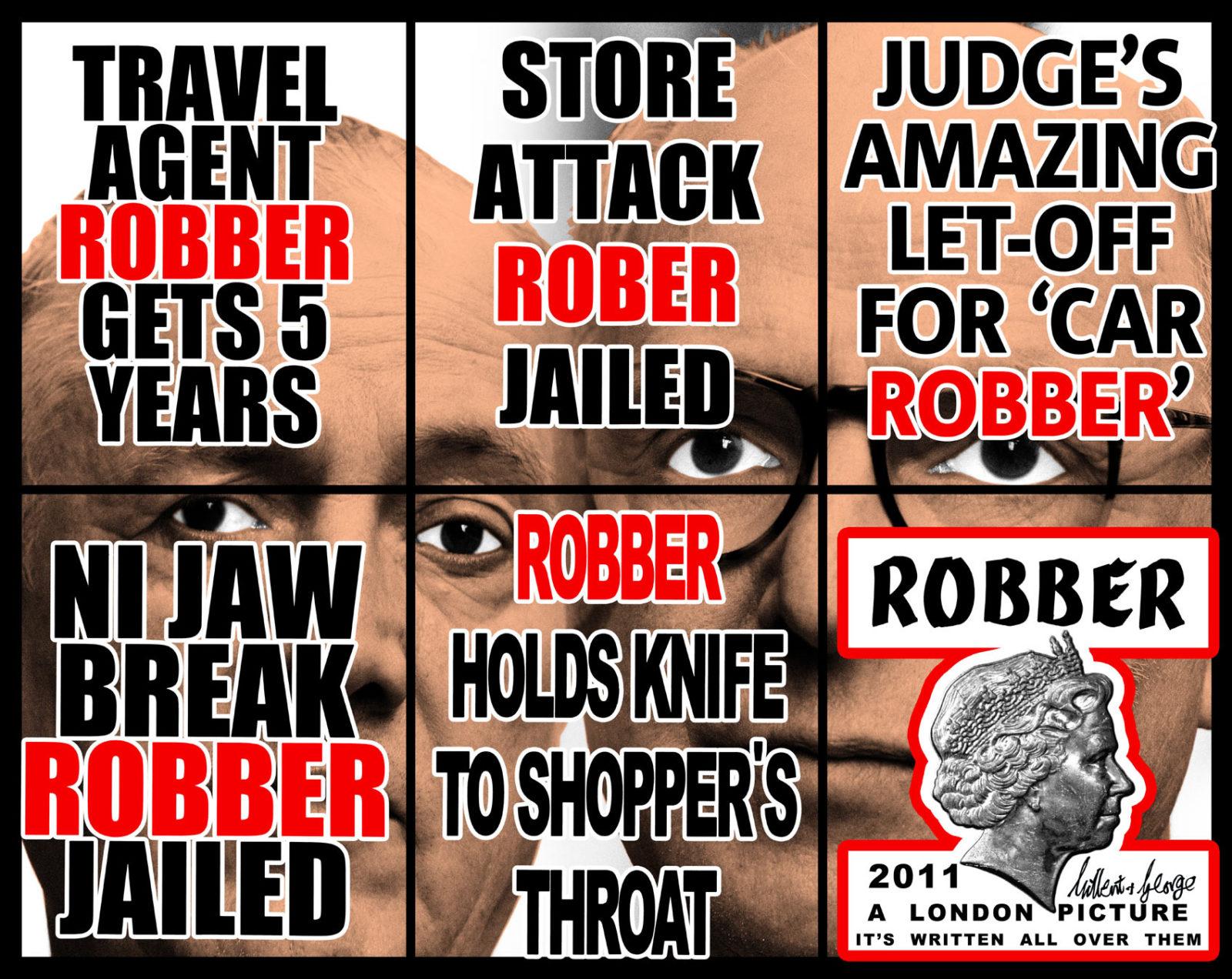 "Gilbert & George, ""Robber,"" 2011. Image credit:  Sonnabend ."
