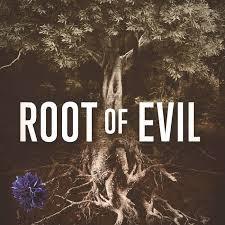 root of evil.jpeg
