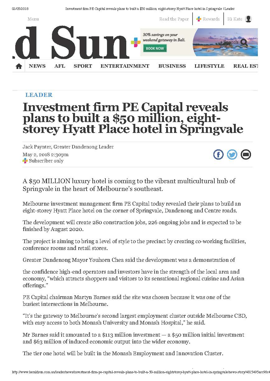Investment firm PE Capital reveals plans to built a $50 million, eight-storey Hyatt Place hotel in Springvale _ Leader_Page_1.jpg