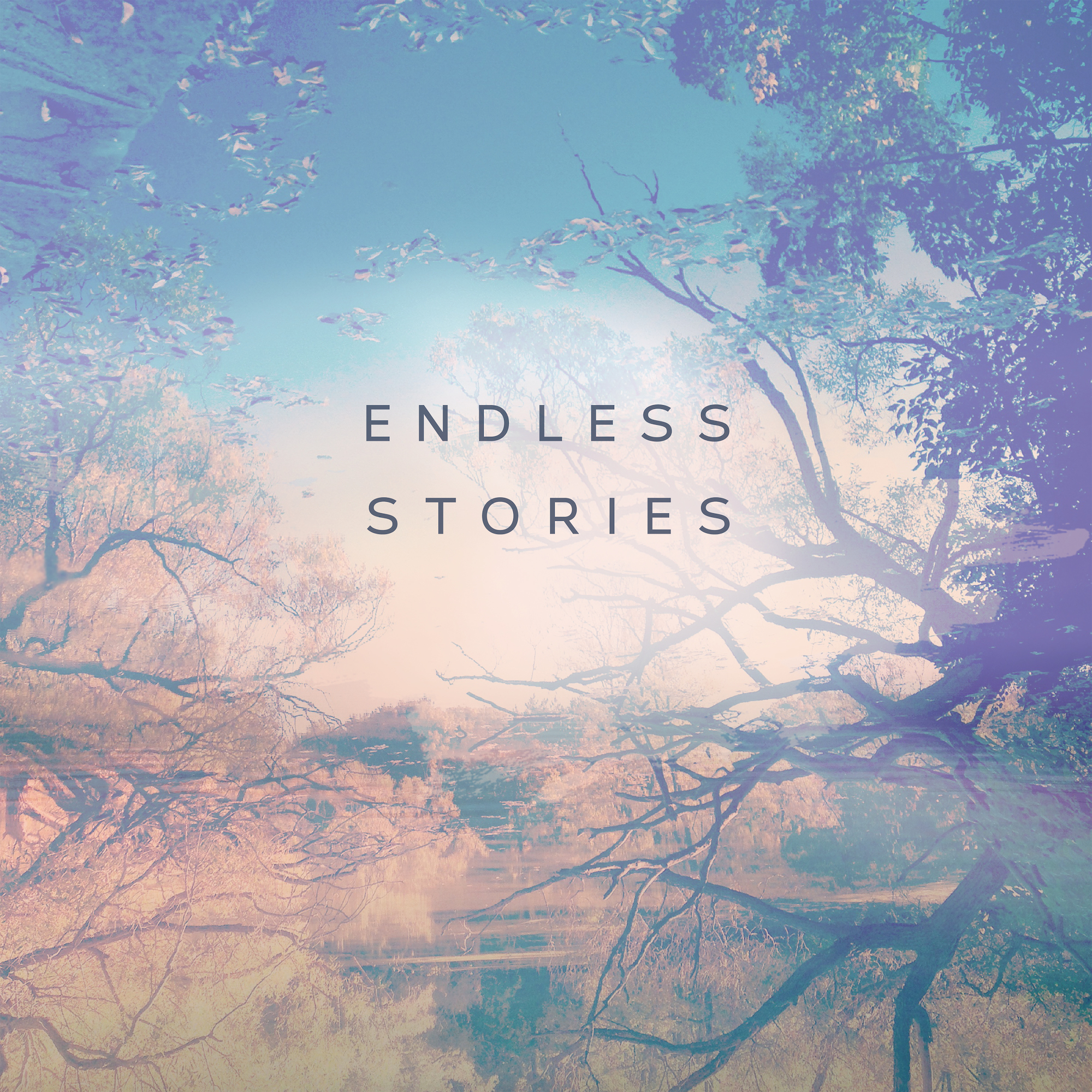 8. Endless Stories 2000x2000.jpg