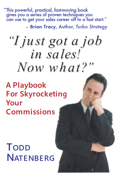 I Just Got a Job in Sales! Now What?  $24.99