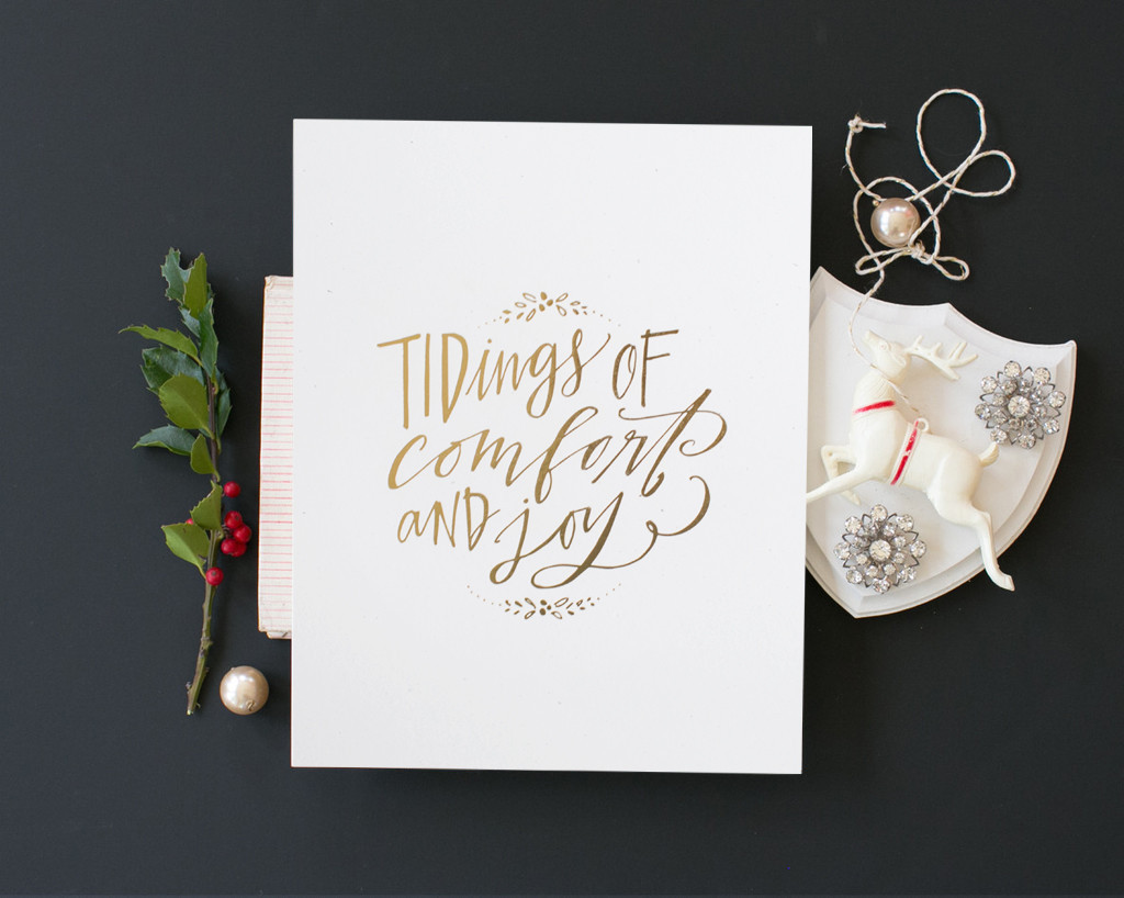 """Lindsay Letters """"Comfort and Joy"""" print. Click the photo to purchase. I get nothing if you do; I just dig her stuff."""