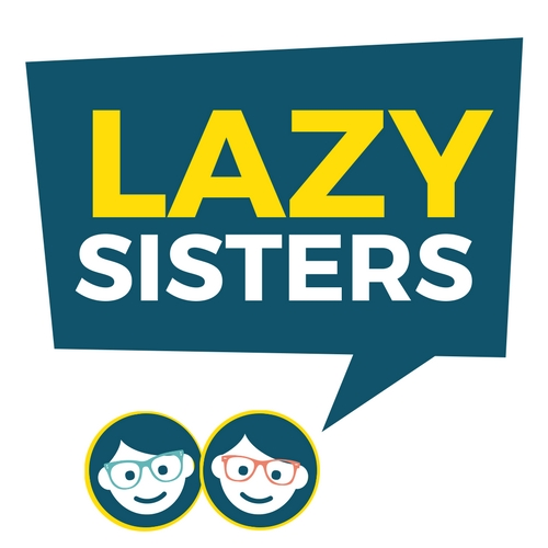 The Lazy Sisters Podcast - Sisters have their own language, and my little sister, Hannah, and I want to invite you into ours.We have a few episodes in the archives, and all new episodes are located on Patreon for supporters of The Lazy Genius Collective!