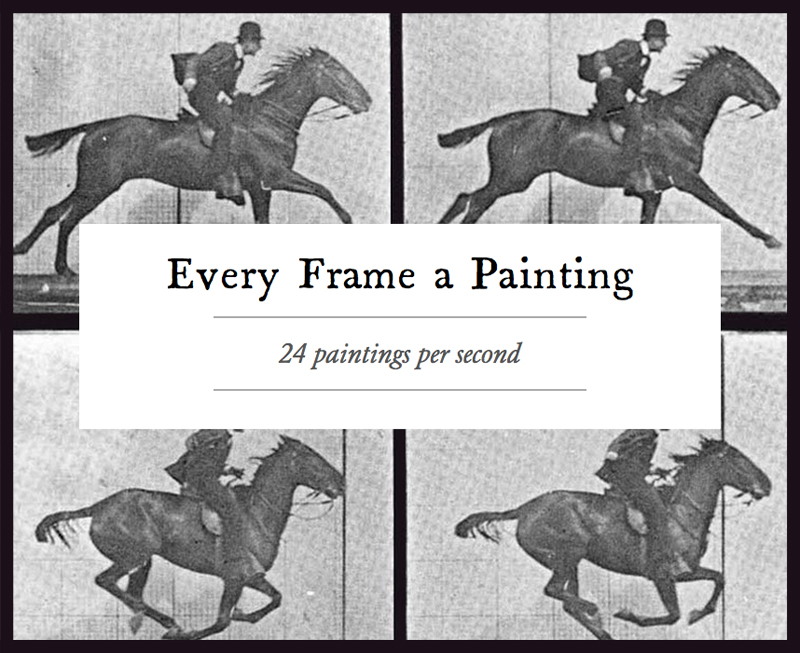 Every-Frame-A-Painting.jpg