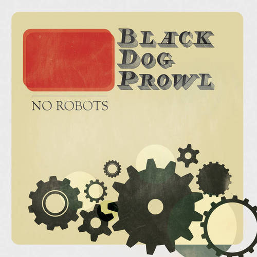 NO ROBOTS – SINGLE (2013)