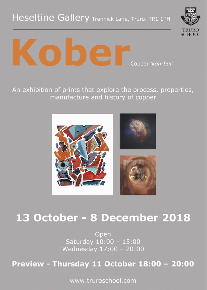 Kober,   print exhibition at Heseltine Gallery, Truro, 13 October - 8 December 2018