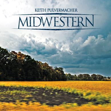 Keith Pulvermacher - Midwestern (2013)