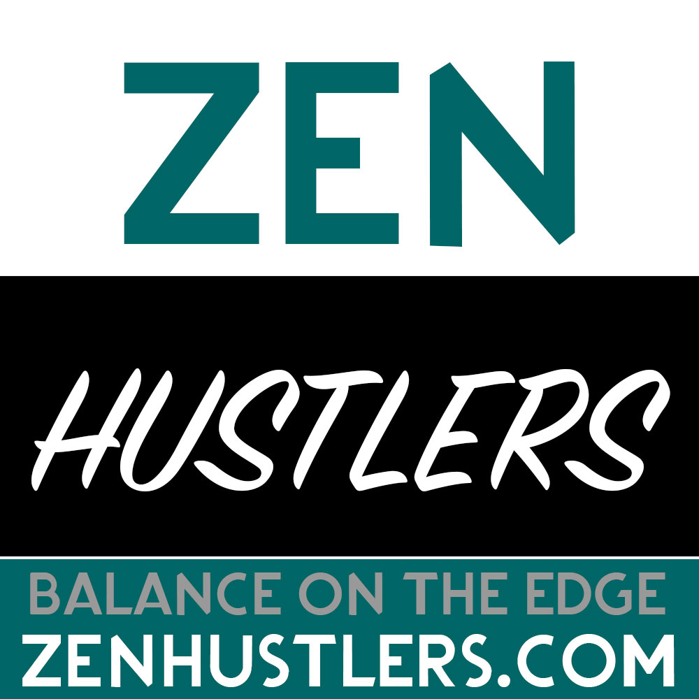 Balance on the Edge with  Zenhustlers.com
