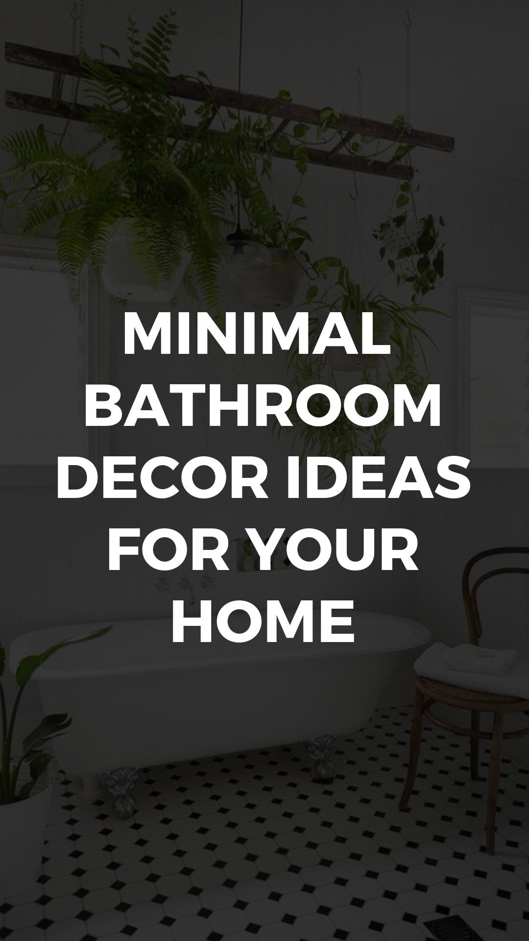 Minimal bathroom decor tips 1.jpg