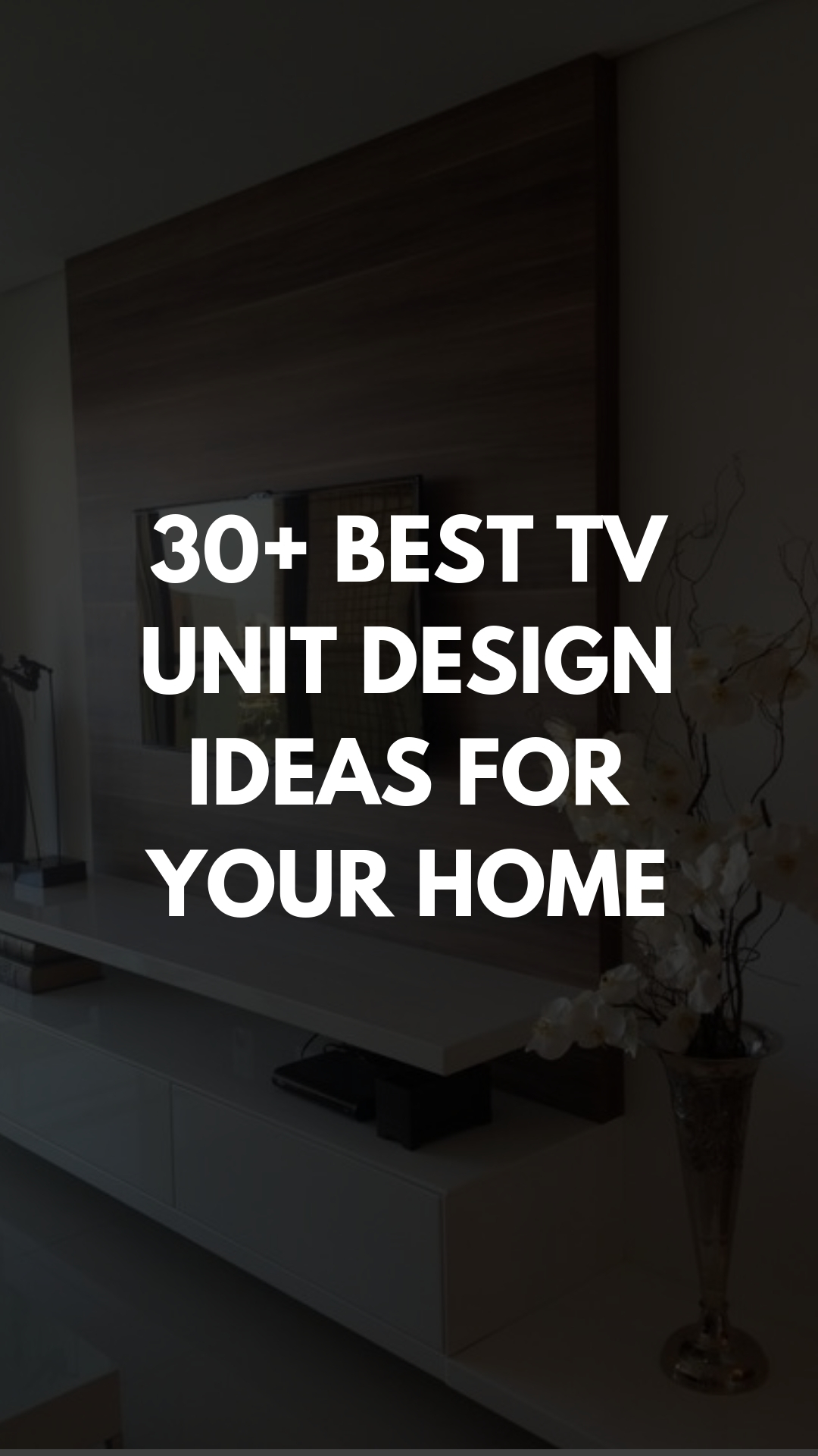 TV UNIT DESIGNS IDEAS FOR YOUR HOME (1).jpg