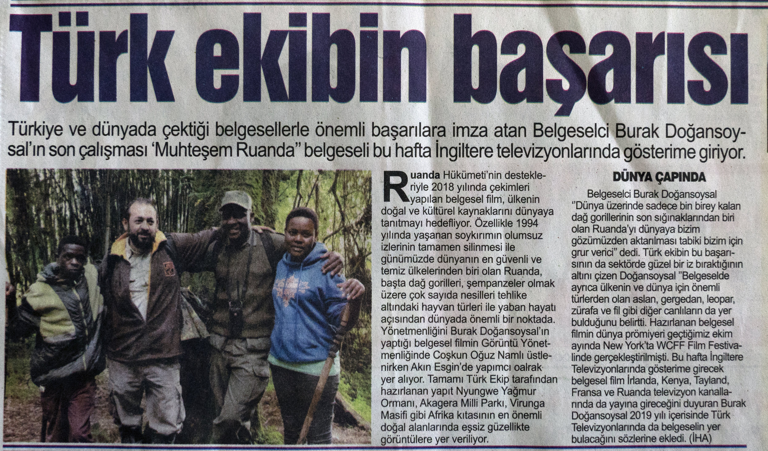 "Bursa Kent Newspaper   March 14th, 2019 | Page 2   ""Turkish film crew's success"" News about the world and UK premiere of ""Remarkable Rwanda"" documentary I directed"