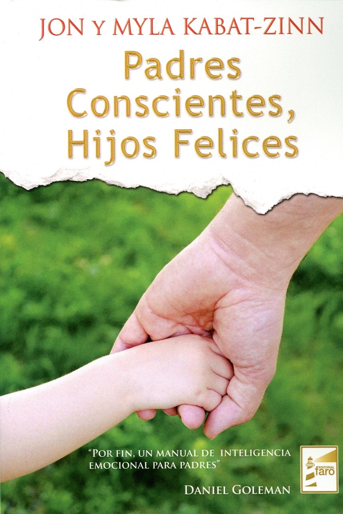 Padres Conscientes, Hijos Felics