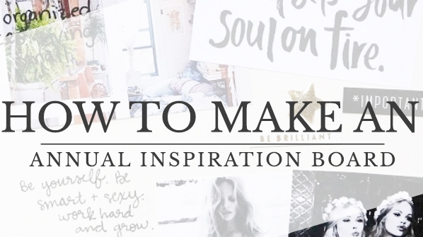 How to make an annual inspiration board