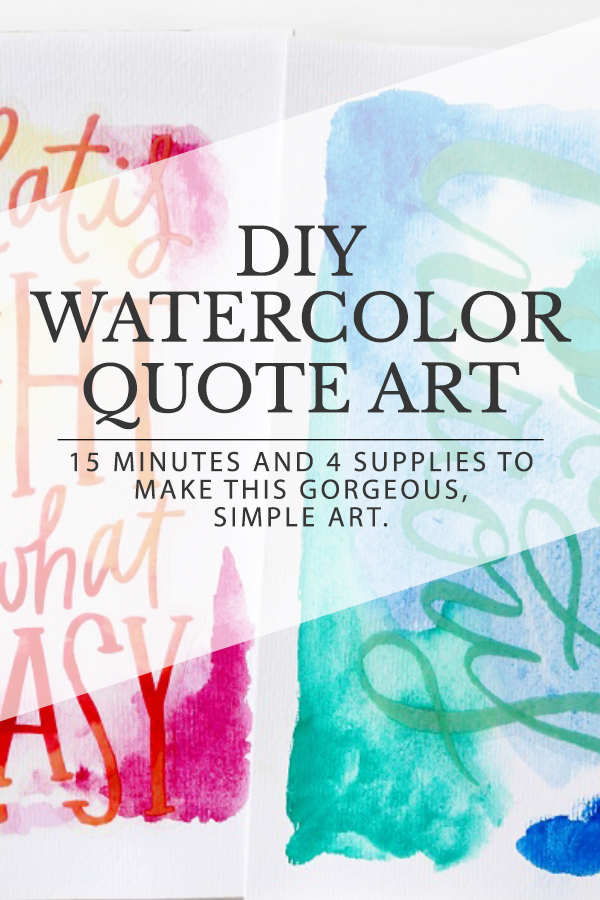 DIY Watercolor Quote Art