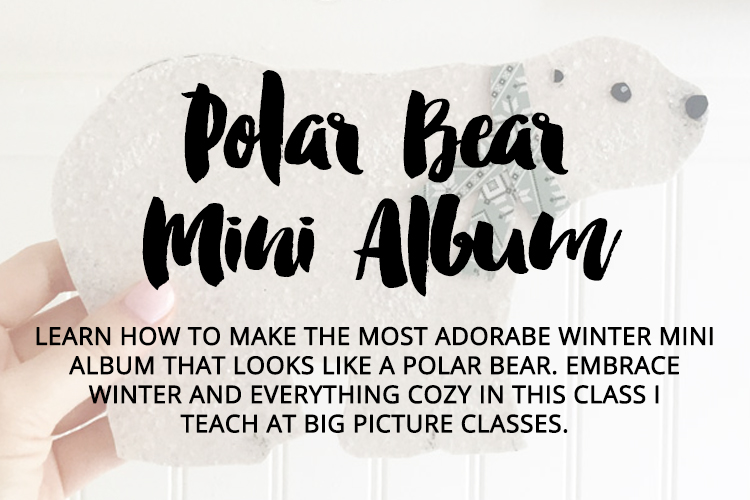 Polar Bear Mini Album Class by Laura Rahel.jpg