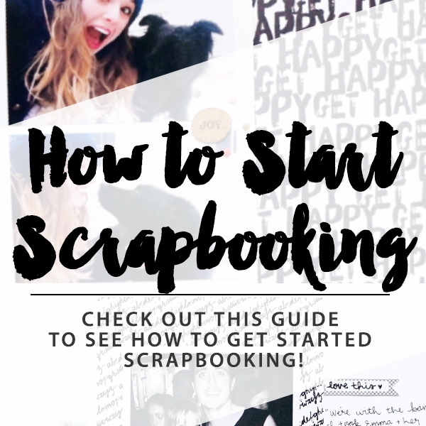 How to Start Scrapbooking