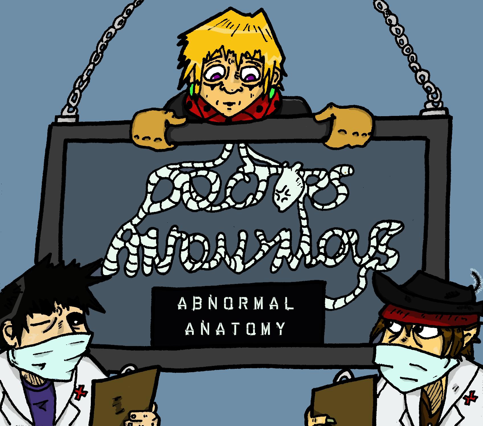 "Doctors Anonymous  - ""Abnormal Anatomy""  2008"
