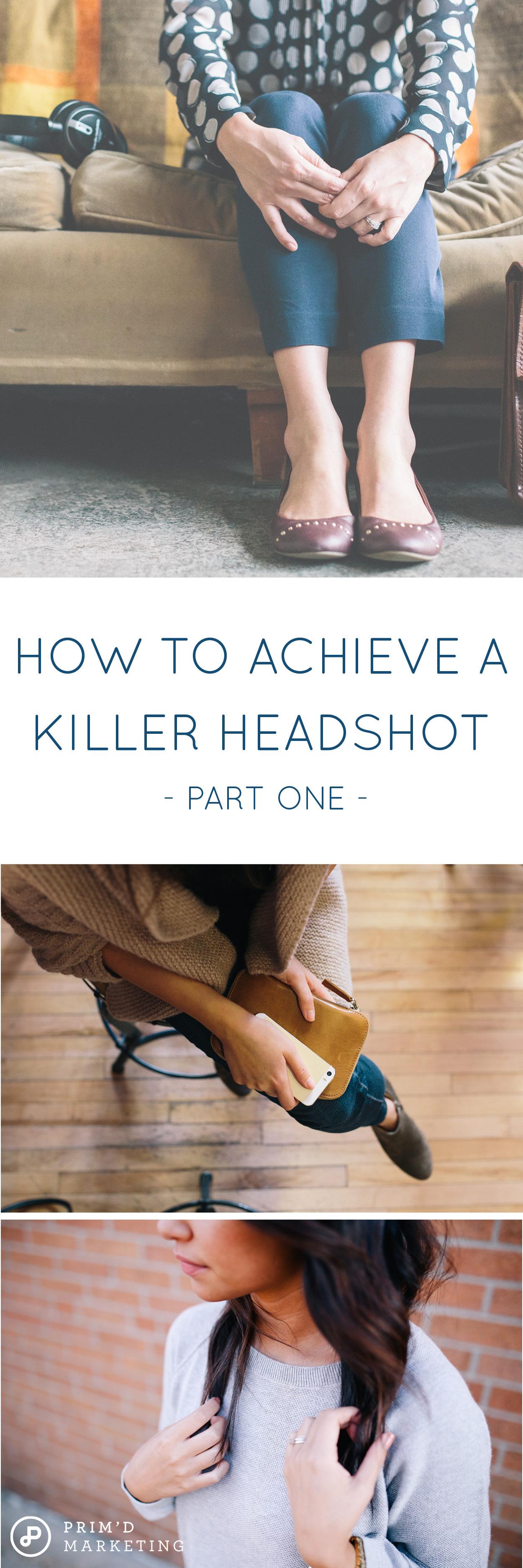 How To Achieve A Killer Headshot (part 1)