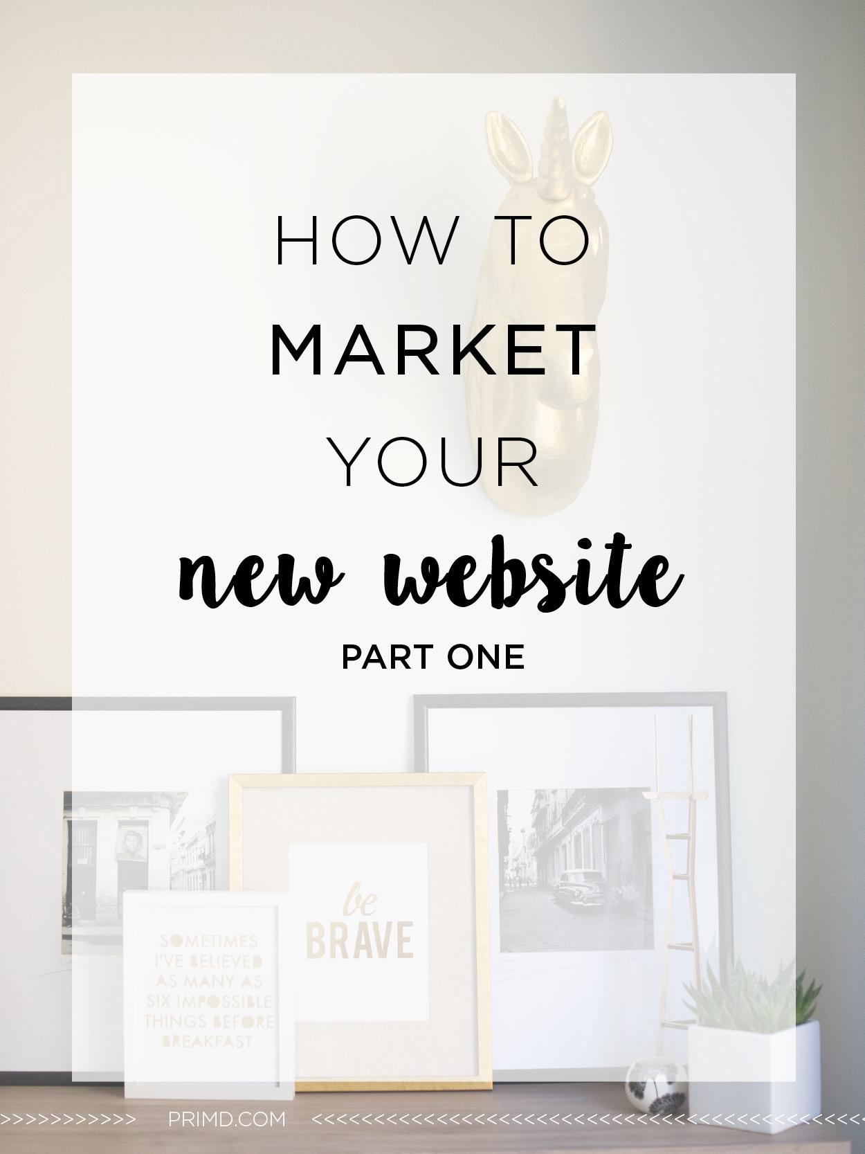 Blog 43 - How to Market Your New Website.jpg - Prim'd Blog