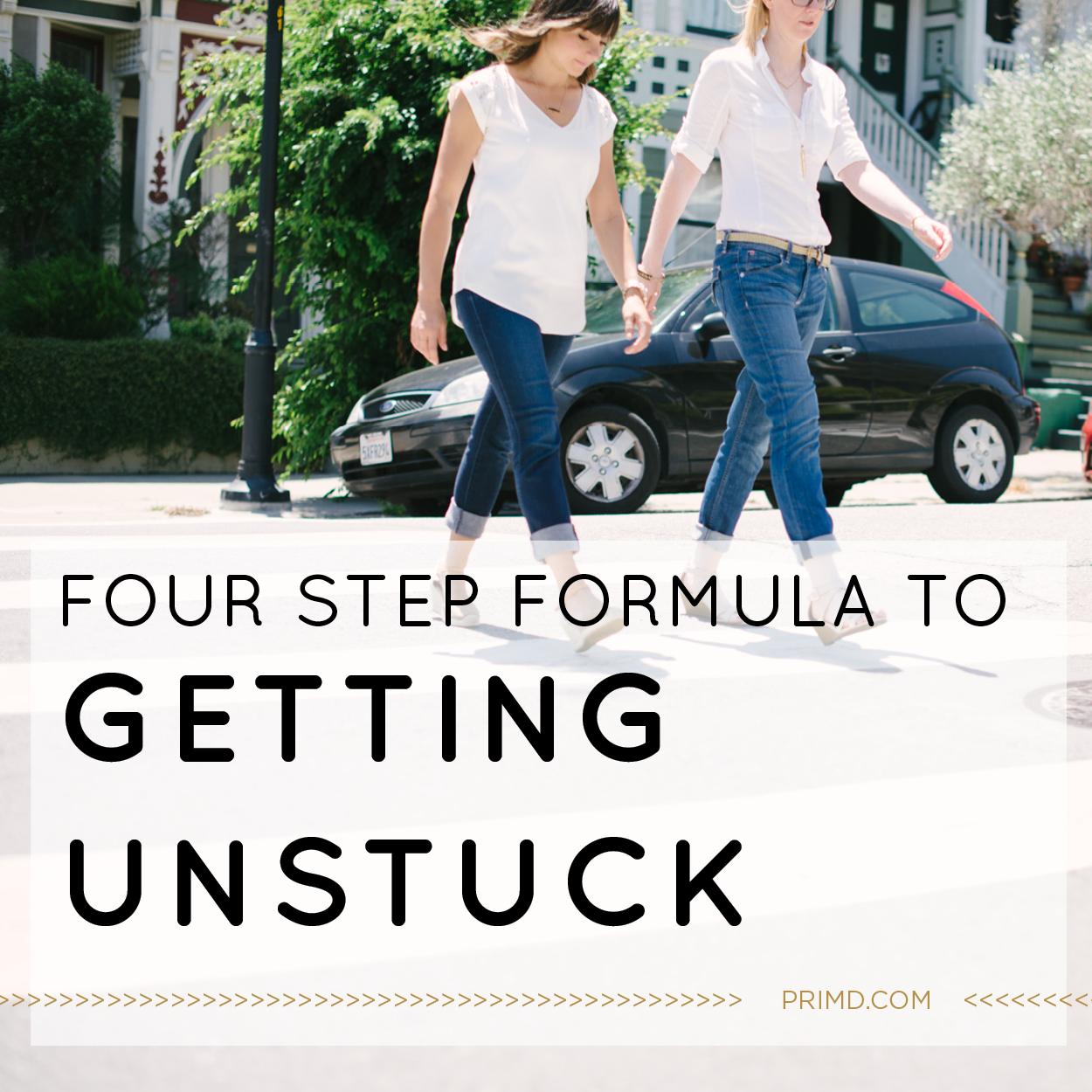 Primd Marketing - Four Step Formula to Getting Unstuck