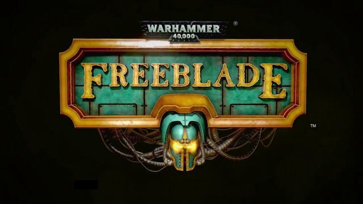 Warhammer 40,000: Freeblade - Touching the Grim Dark Future
