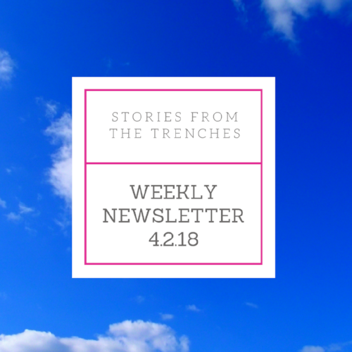 Weekly Newsletter 4.2.18.png