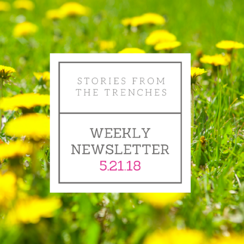 Weekly Newsletter 5.21.18.png