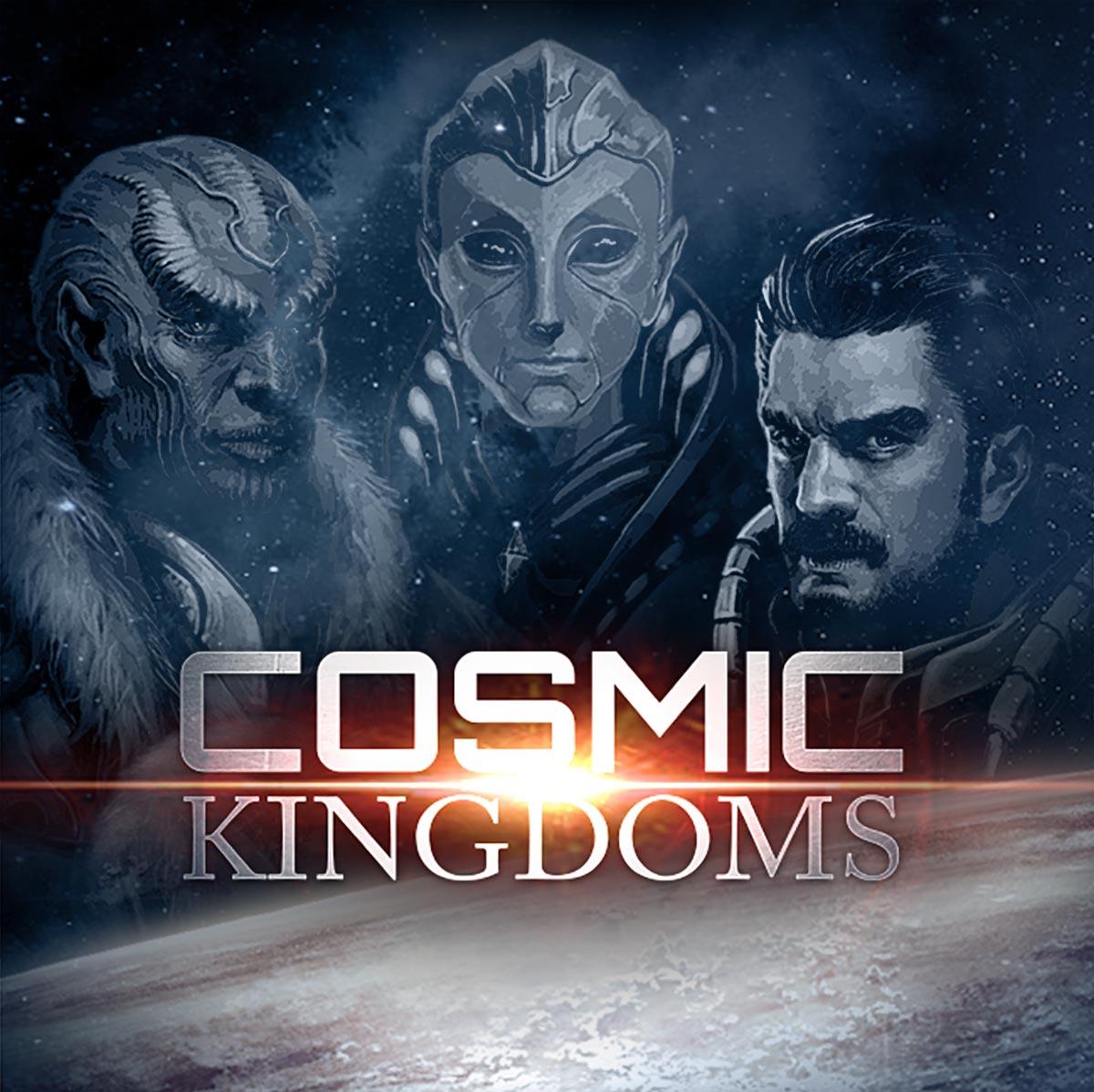 COSMIC KINGDOMS