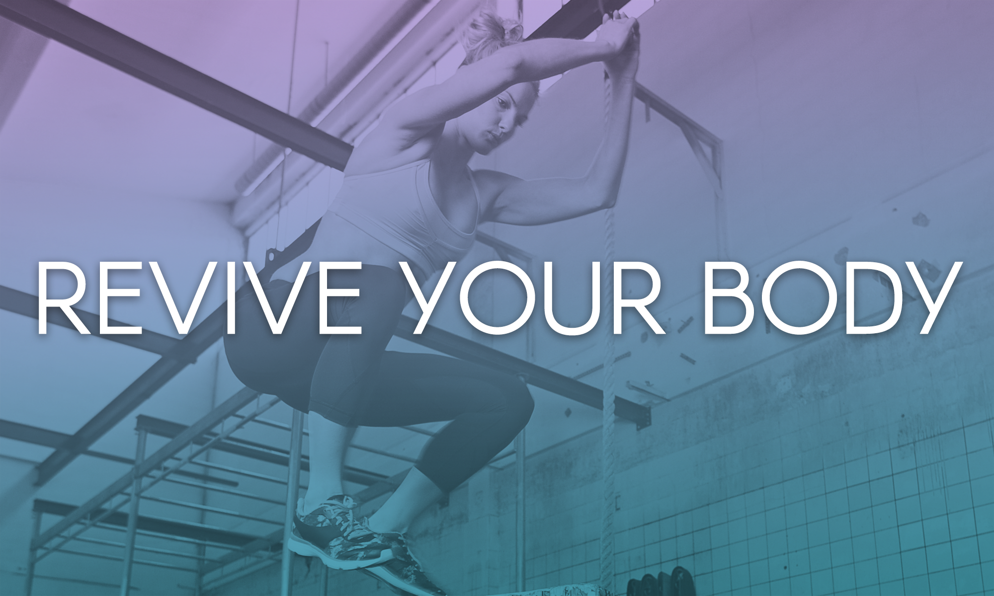 Revive Your Body.
