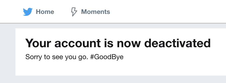 Byeeeee, Twitter.