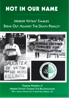 The book 'Not in Our Name: Murder Victims Families Speak Out against the Death Penalty,' published in 1997. Murder Victims' Families for Reconciliation Records, University at Albany,  CC BY-ND