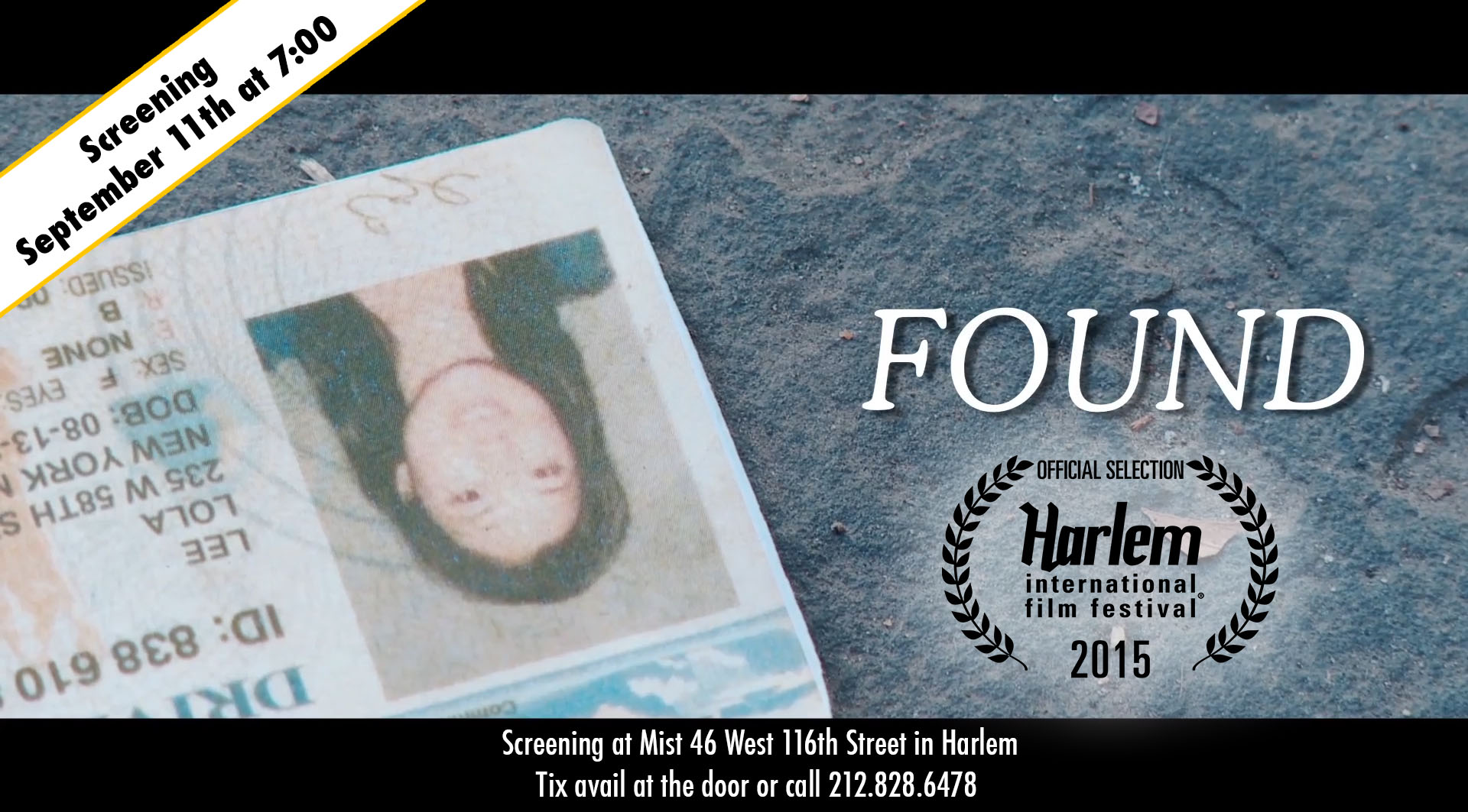 Found  was selected to screen at the Harlem International Film Festival this weekend at Mist. Take a look at the festival line up  here .
