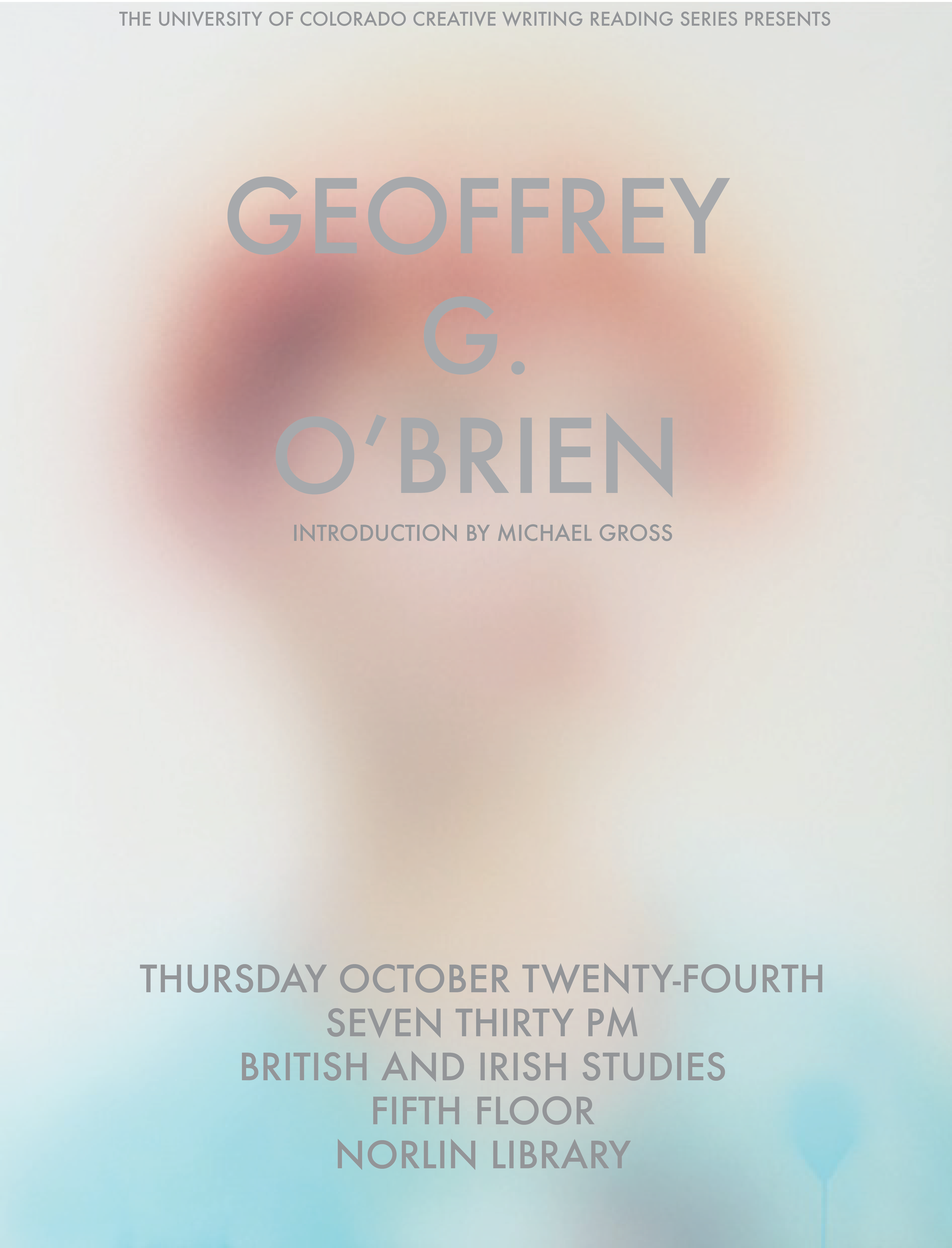 University of Colorado Boulder Creative Writing Reading Series publicity poster, Geoffrey G. O'Brien.