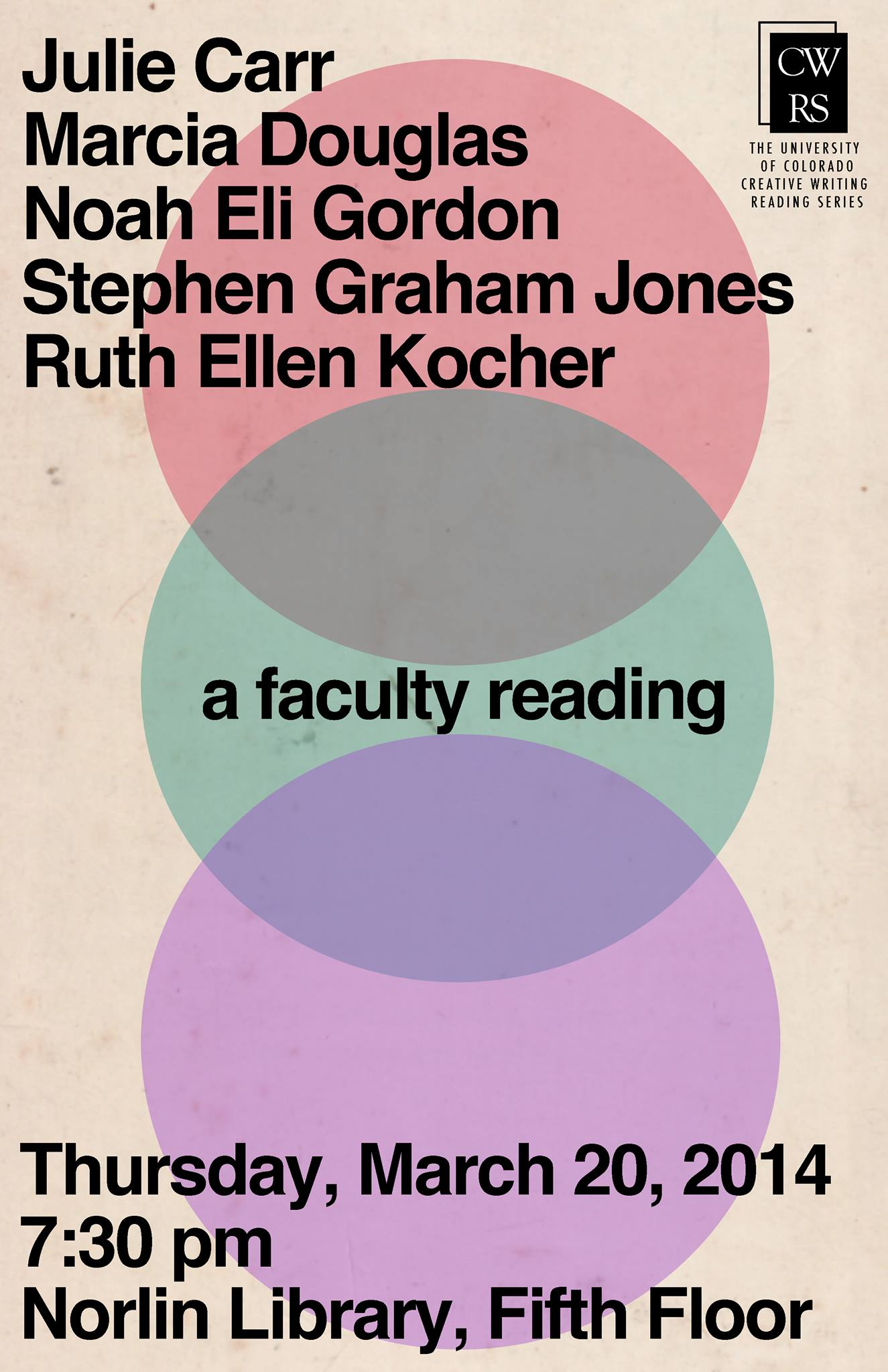University of Colorado Boulder Creative Writing Reading Series publicity poster, Faculty Reading