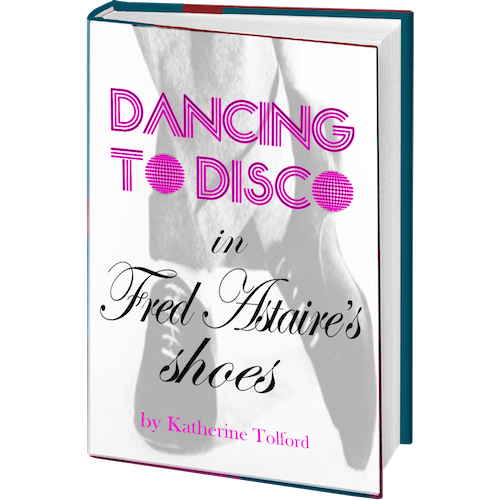 Dancing to Disco in Fred Astaire's Shoes - A memoir about how how growing up with older parents taught me not to act my age and live a richer life.