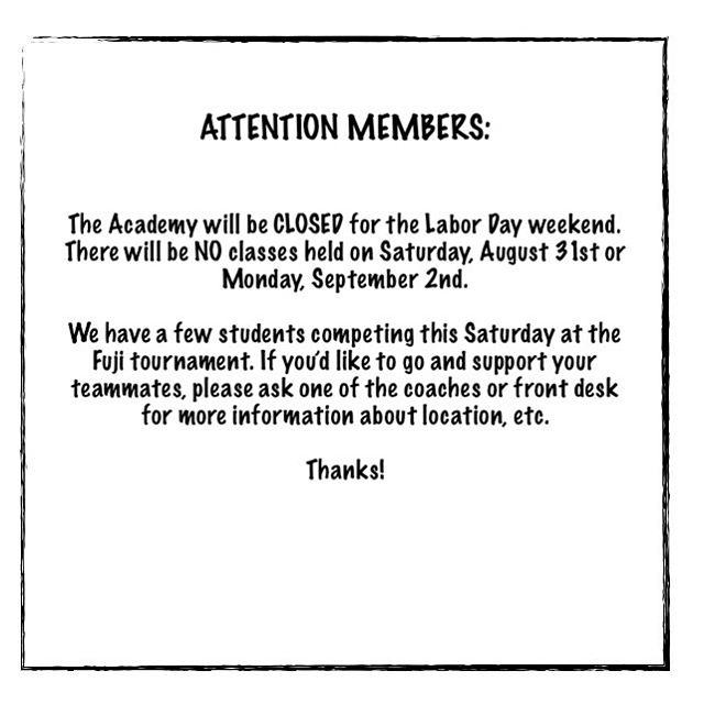 There will be NO classes this weekend! We hope you all enjoy the rest of your week! 🙏🏼⚔️