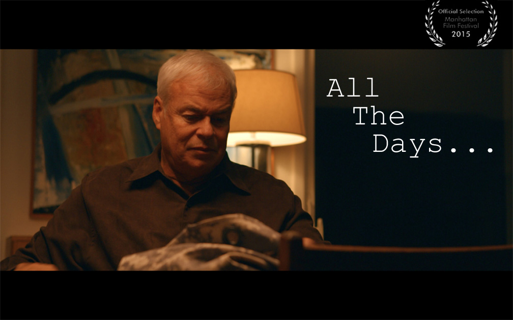 """All The Days: Coming Soon-- Winner in """"Wounded Warrior"""" category at Manhattan Film Festival"""