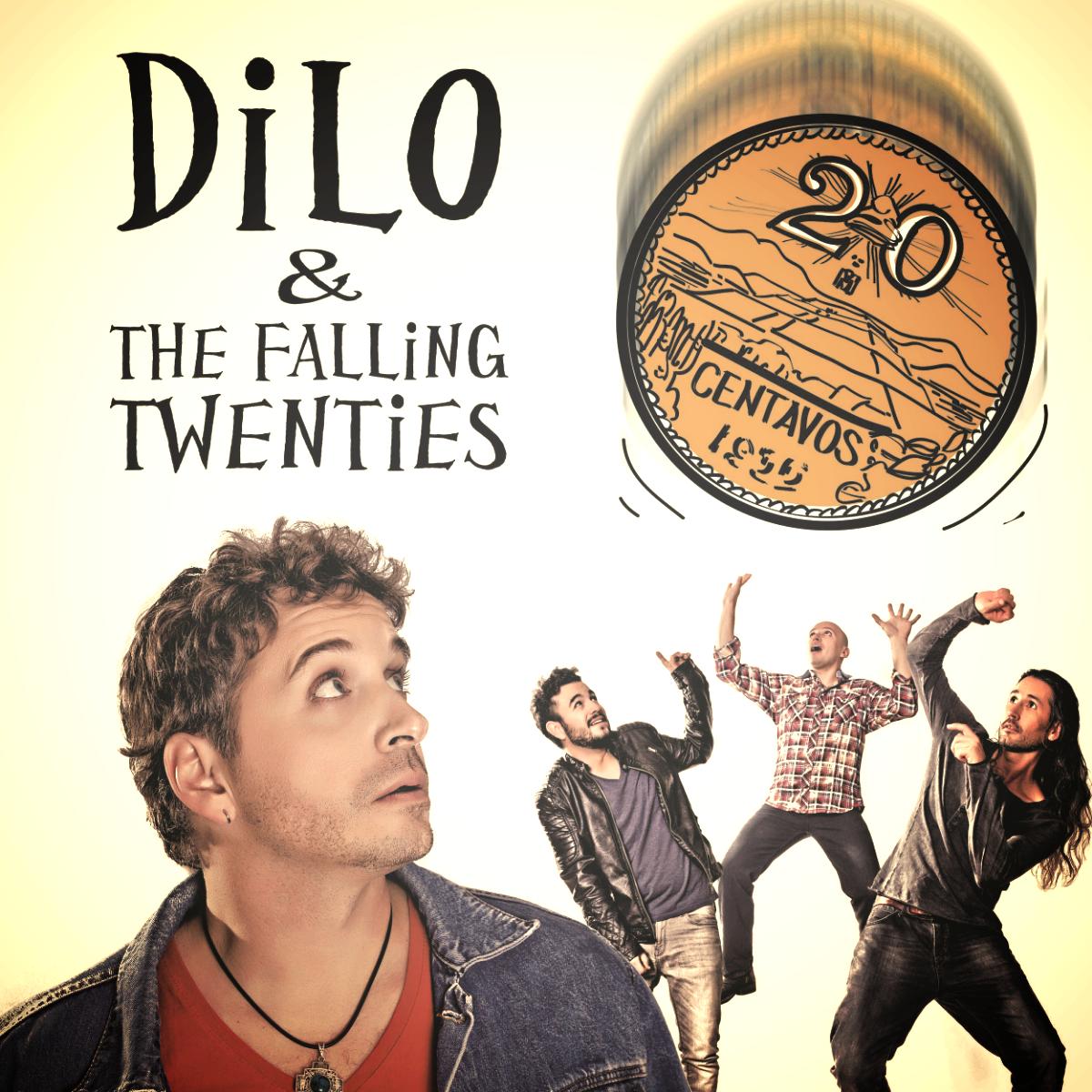 DiLo & The The Falling Twenties   (banda de rock con canciones originales)