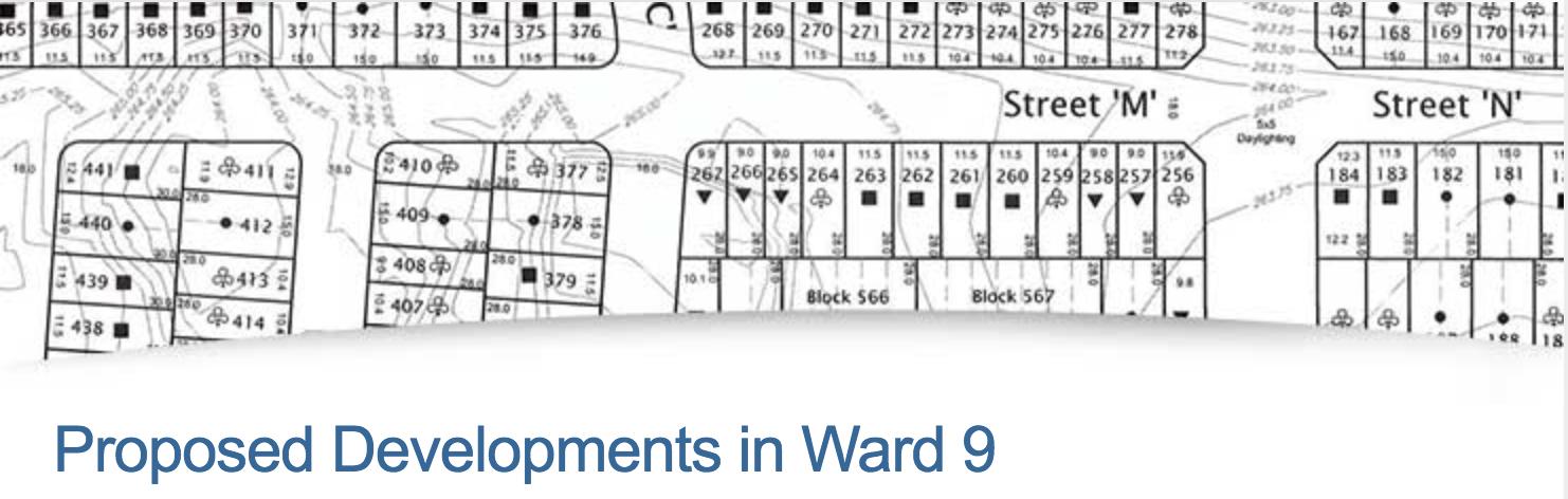 Proposed Developments in Ward 9