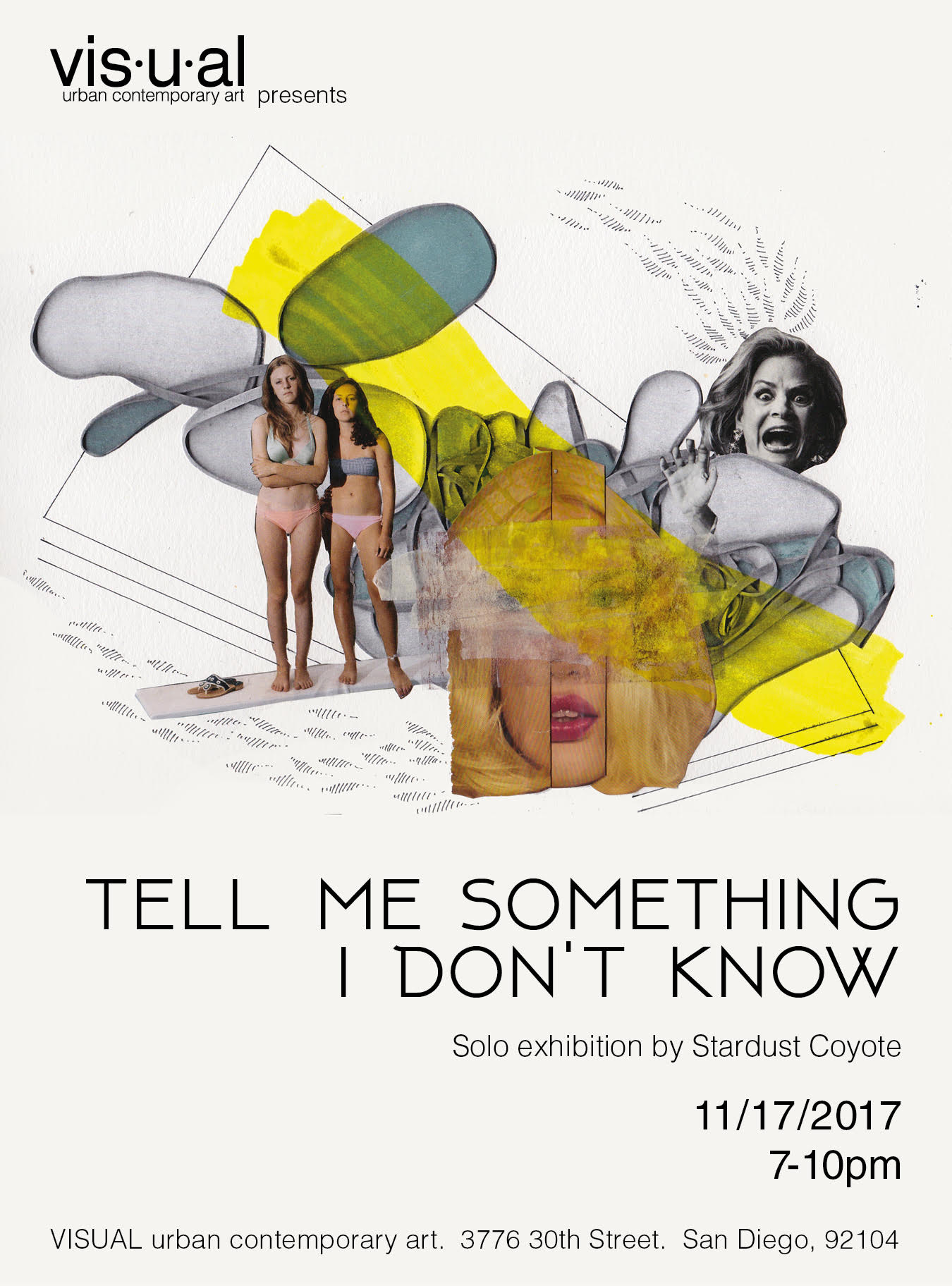 Tell Me Something I Don't Know - Solo exhibition featuring 17 new collage and mixed media pieces ranging from 5
