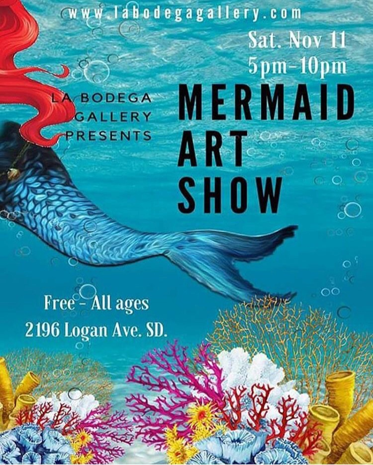 Mermaid Art Show - Group art show exhibiting mermaid themed art by over 100 artists from across the world.La Bodega Gallery, San Diego, CANovember, 2017
