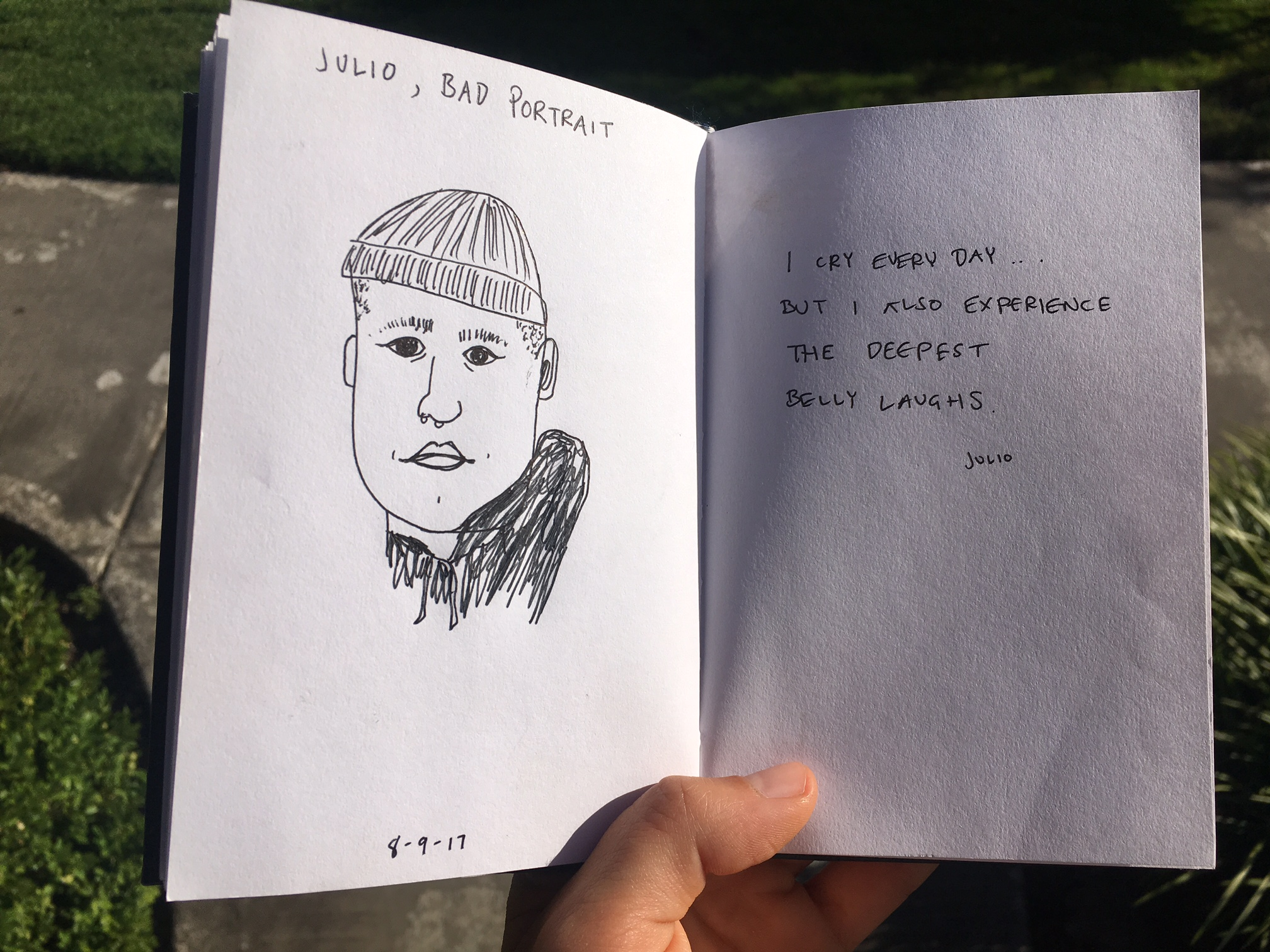 The moment someone says something I want to remember, I like to draw their  Bad Portrait  with their quote next to it.