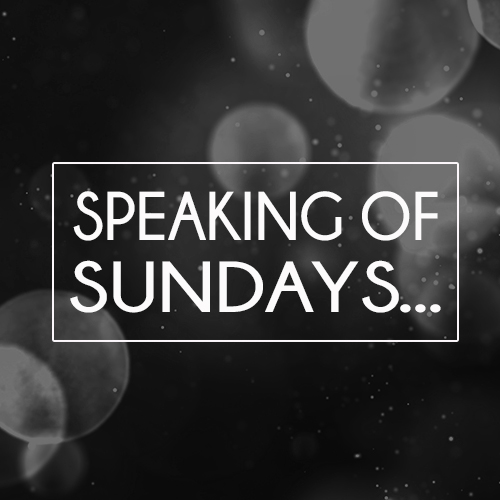 Speaking of Sundays thumbnail.jpg